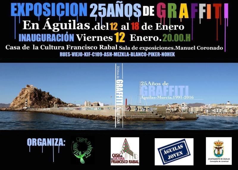 cartel exposición 25 años de graffiti en Aguilas Murcia